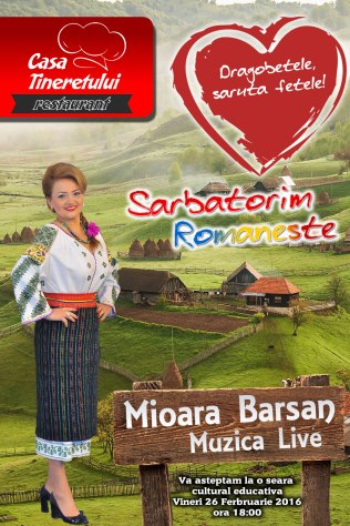 Mioara Barsan eveniment Dragobete 2016 Restaurant CasaTineretului